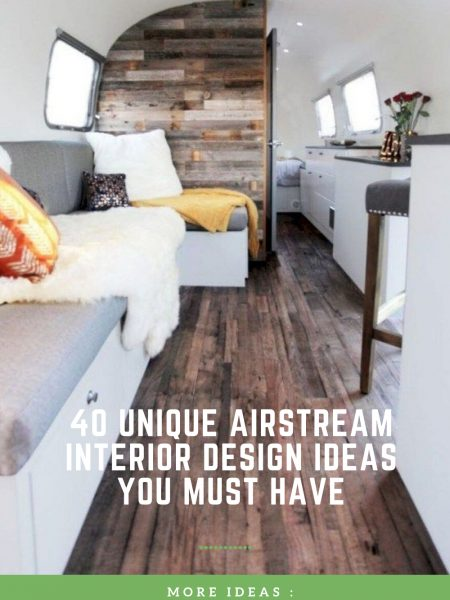 40 Unique Airstream Interior Design Ideas You Must Have