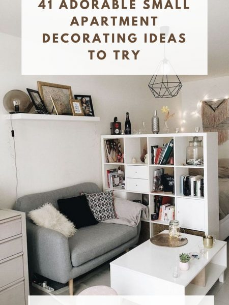 41 Adorable Small Apartment Decorating Ideas To Try