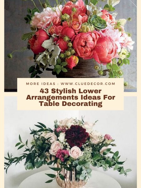 43 Stylish Lower Arrangements Ideas For Table Decorating