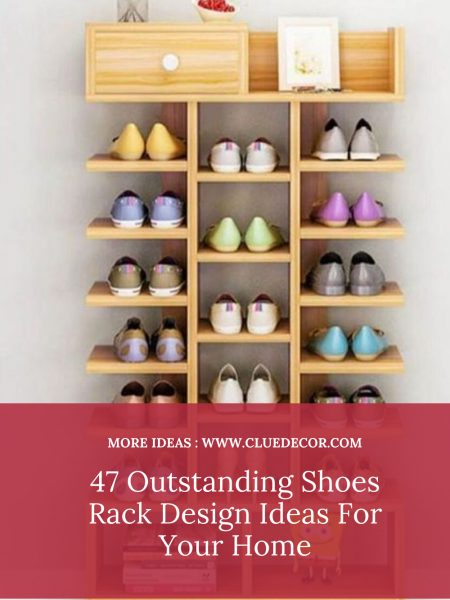47 Outstanding Shoes Rack Design Ideas For Your Home