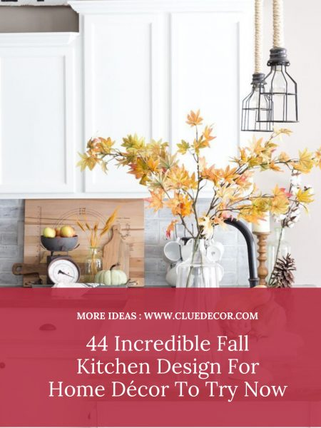 44 Incredible Fall Kitchen Design For Home Décor To Try Now