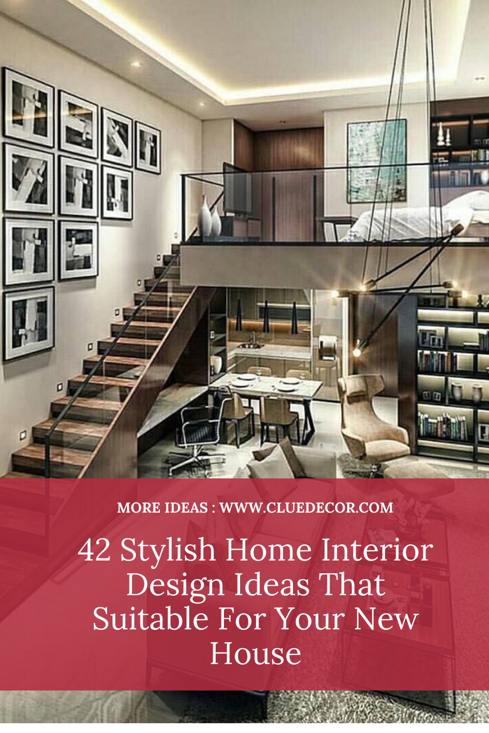 42 Stylish Home Interior Design Ideas That Suitable For Your New House Cluedecor