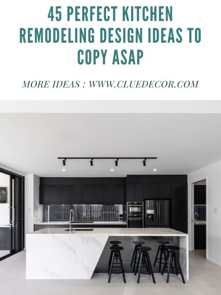 45 Perfect Kitchen Remodeling Design Ideas To Copy Asap