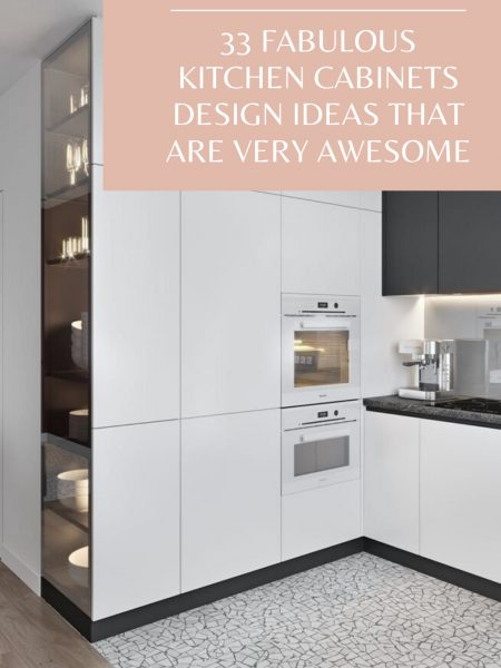 33 Fabulous Kitchen Cabinets Design Ideas That Are Very Awesome