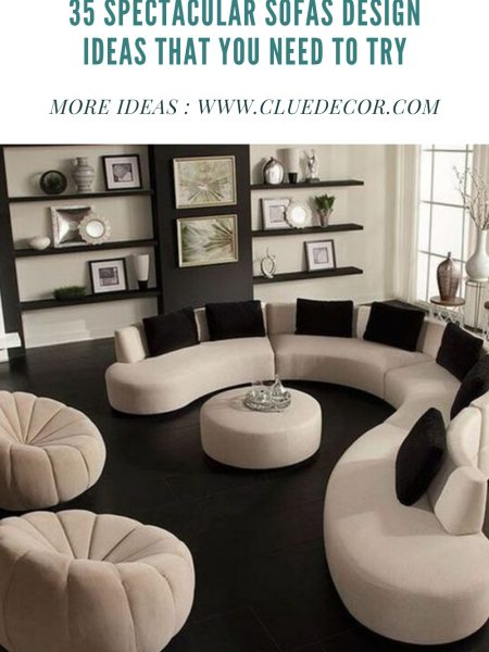 35 Spectacular Sofas Design Ideas That You Need To Try