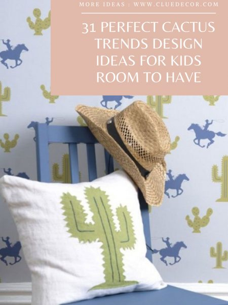 31 Perfect Cactus Trends Design Ideas For Kids Room To Have