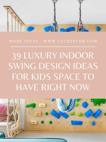 39 Luxury Indoor Swing Design Ideas For Kids Space To Have Right Now