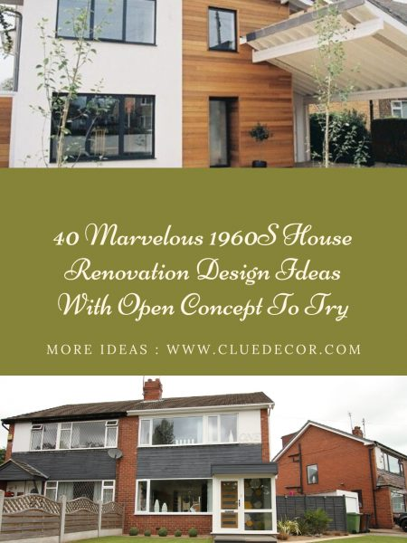 40 Marvelous 1960S House Renovation Design Ideas With Open Concept To Try