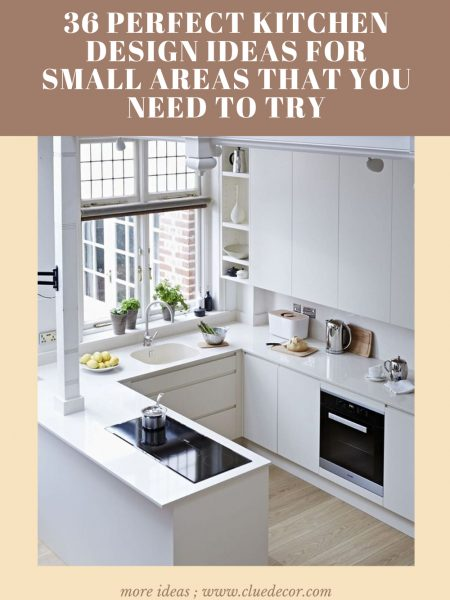 36 Perfect Kitchen Design Ideas For Small Areas That You Need To Try