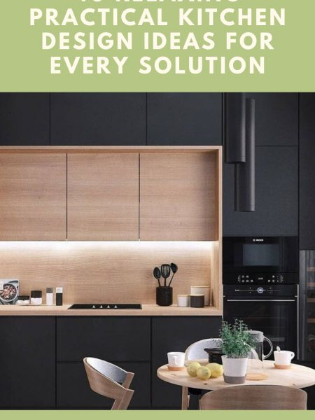40 Relaxing Practical Kitchen Design Ideas For Every Solution