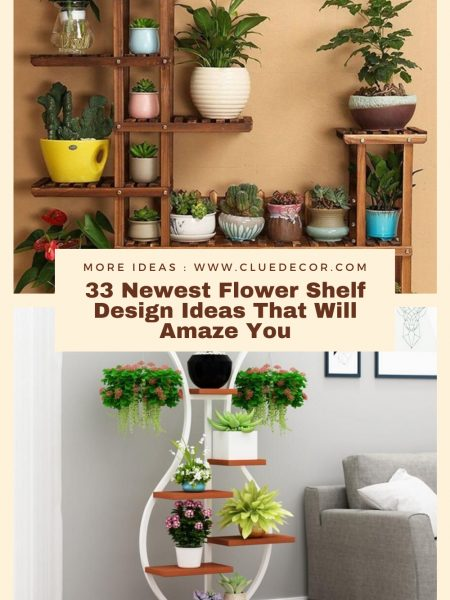33 Newest Flower Shelf Design Ideas That Will Amaze You