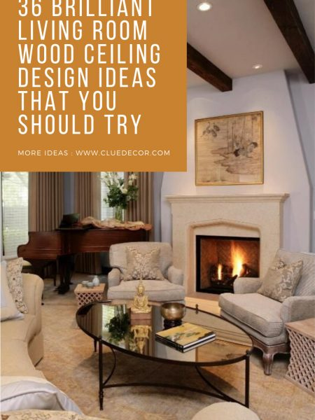 36 Brilliant Living Room Wood Ceiling Design Ideas That You Should Try