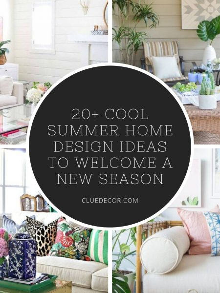 20+ Cool Summer Home Design Ideas To Welcome A New Season