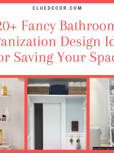 20+ Fancy Bathroom Organization Design Ideas For Saving Your Space