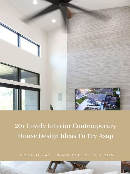 20+ Lovely Interior Contemporary House Design Ideas To Try Asap