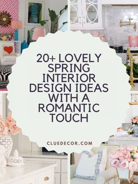 20+ Lovely Spring Interior Design Ideas With A Romantic Touch