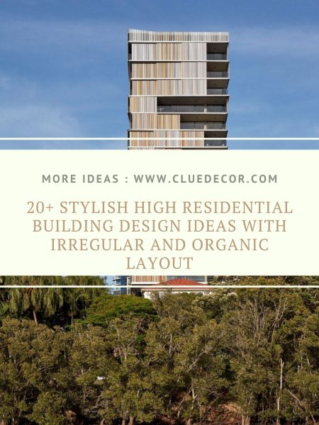20+ Stylish High Residential Building Design Ideas With Irregular And Organic Layout