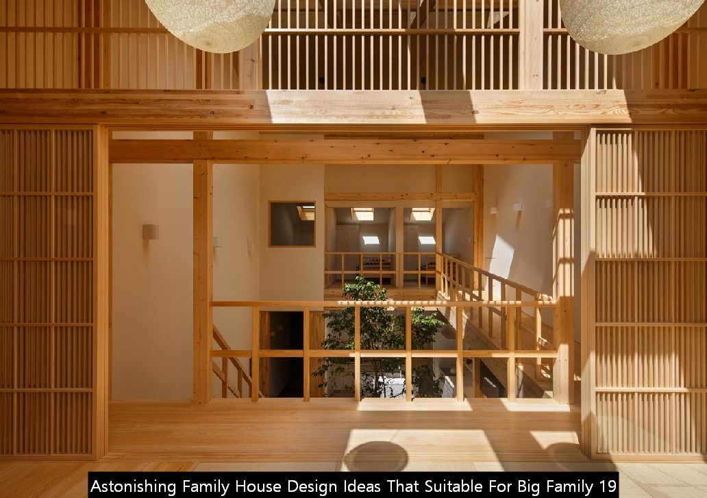 Astonishing Family House Design Ideas That Suitable For Big Family 19