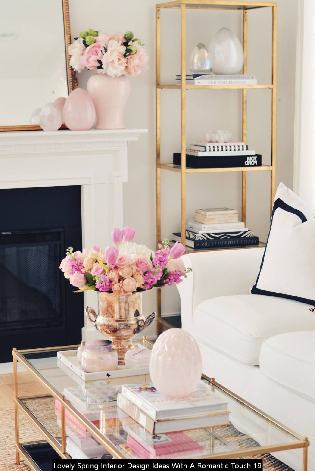 Lovely Spring Interior Design Ideas With A Romantic Touch 19