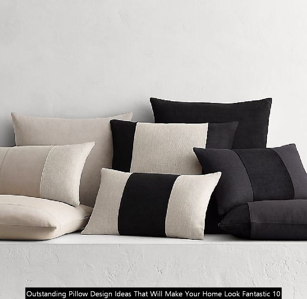 Outstanding Pillow Design Ideas That Will Make Your Home Look Fantastic 10