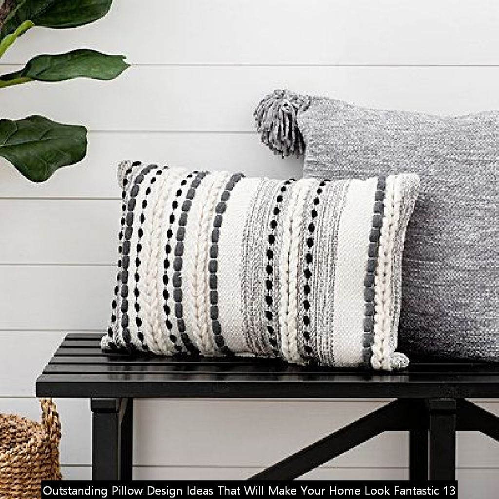 Outstanding Pillow Design Ideas That Will Make Your Home Look Fantastic 13