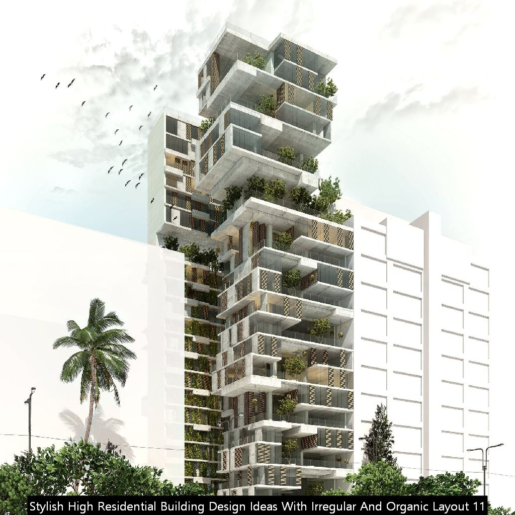 Stylish High Residential Building Design Ideas With Irregular And Organic Layout 11