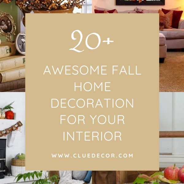 20+ Awesome Fall Home Decoration For Your Interior