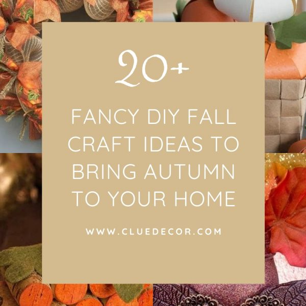 20+ Fancy Diy Fall Craft Ideas To Bring Autumn To Your Home