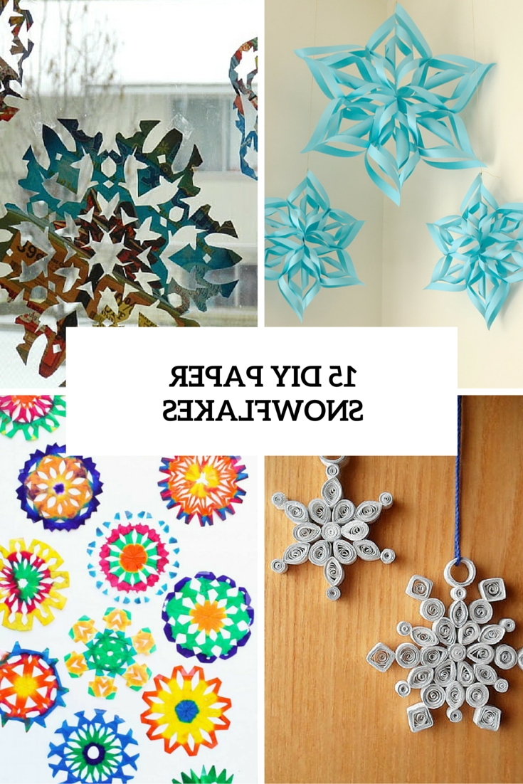 15 Diy Paper Snowflakes For Winter And Christmas Decor