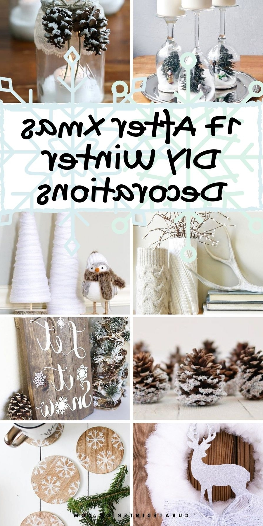 17 Diy Winter Decorations For After Christmas Decorating