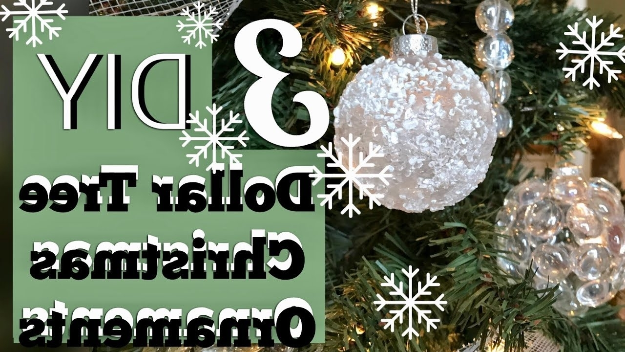 3 Cheap Easy Winter Wonderland Ornaments Dollar Tree Christmas Diy