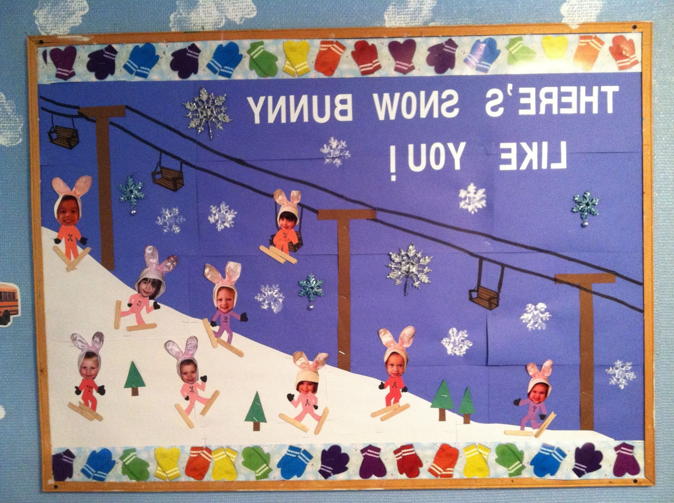 Winter Classroom Bulletin Board There Is Snow Bunny Like Us