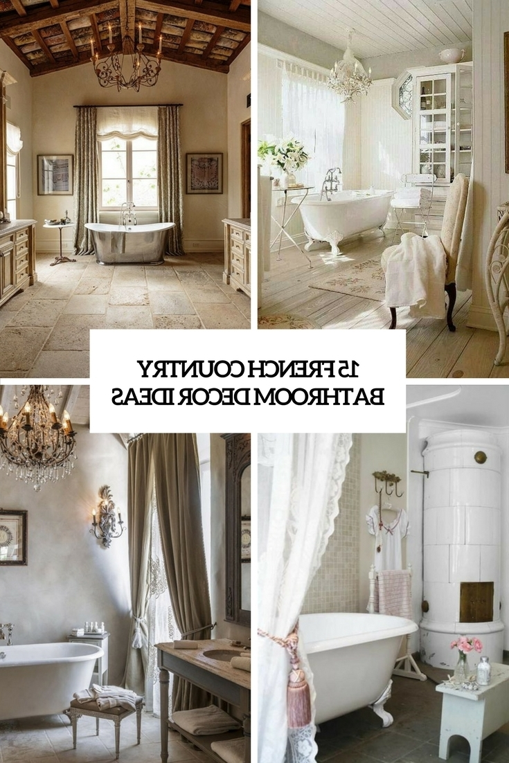 15 French Country Bathroom Décor Ideas Shelterness 10+ French Provincial Bathroom Inspirations