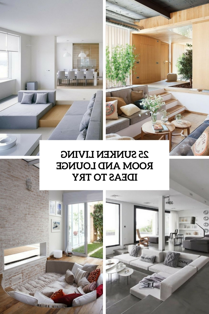 25 Sunken Living Room And Lounge Ideas To Try Digsdigs 30+ Sunken Living Room Ideas