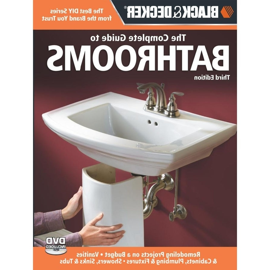 Black And Decker Complete Guide To Bathrooms In The Books 20+ Lowes Bathroom Idea Book Ideas