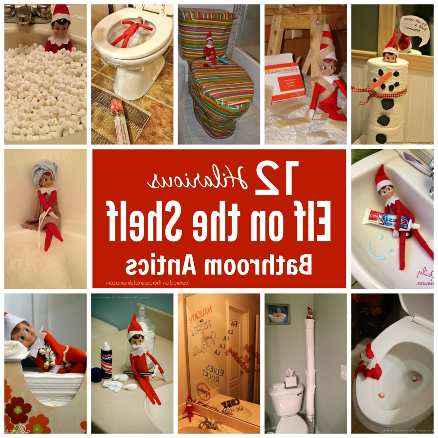 Hilarious And Fun Elf On The Shelf Bathroom Ideas 40+ Elf Bathroom Ideas